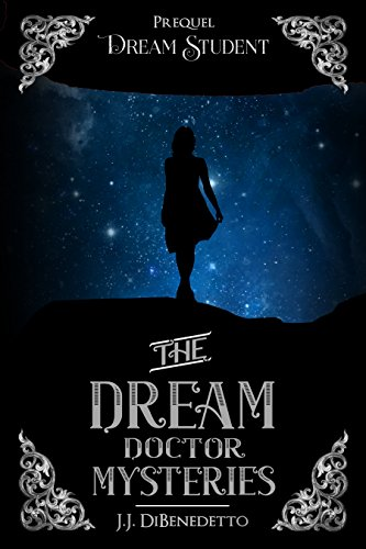 Dream Student (The Dream Doctor Series Book 1)