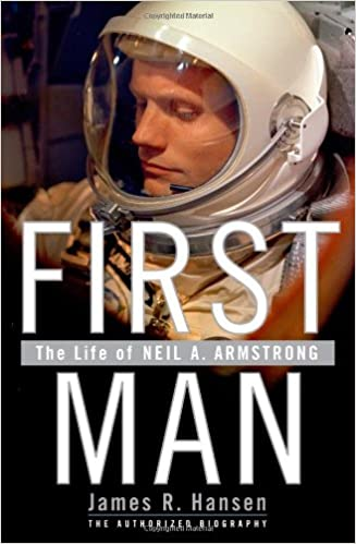 The Life of Neil A First Man Armstrong