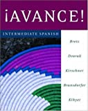 Avance! Intermediate Spanish, Bretz, Mary Lee and Dvorak, Trisha, 0072953004