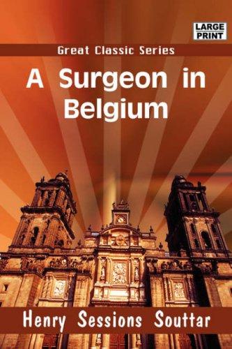 A Surgeon in Belgium