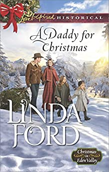 A Daddy for Christmas (Christmas in Eden Valley) by [Ford, Linda]