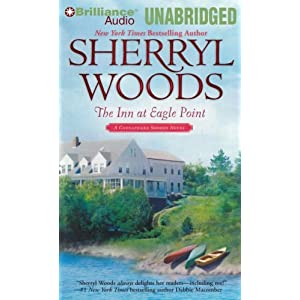 The Inn at Eagle Point: A Chesapeake Shores Novel, Book 1 Sherryl Woods and Christina Traister
