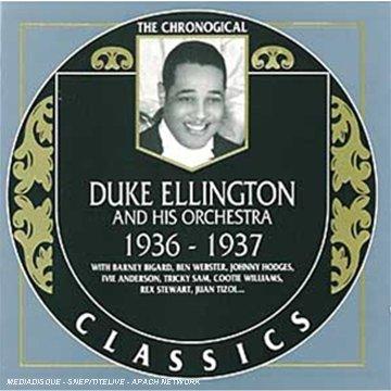 (The Chronological Duke Ellington and His Orchestra 1936-1937)