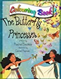 The Butterfly Princesses Colouring Book