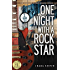 One Night With a Rock Star: Complete Series: Books One & Part Deux (Part 2)