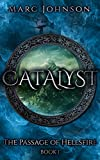 Catalyst (The Passage of Hellsfire, Book 1)