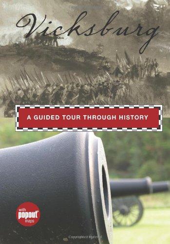 Vicksburg: A Guided Tour Through History (Historical Tours) pdf