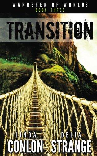 Transition (Wanderer of Worlds) (Volume 3)