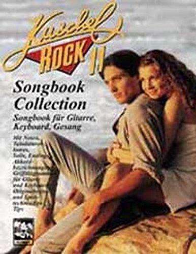 Kuschelrock Songbook Collection. Songbook für Gitarre, Keyboard, Klavier und Gesang: Kuschelrock, Songbook Collection, Nr.11