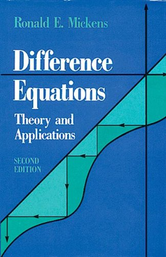 Difference Equations: Theory and Applications -  Mickens, Ronald E., 2nd Edition, Hardcover