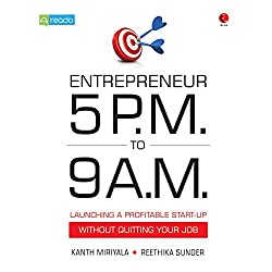 Entrepreneur 5 PM to 9 AM