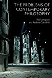 The Problems of Contemporary Philosophy: A Critical Guide for the Unaffiliated