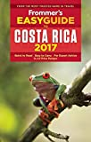 Frommer's EasyGuide to Costa Rica 2017 (Easy Guides)