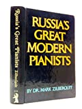 img - for Russia's Great Modern Pianists book / textbook / text book
