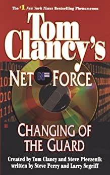 tom clancys net force changing of The eighth novel in tom clancy's #1 new york times bestselling net force seriesthough the head of a major multinational corporationand a key player in world affairssamuel walker cox has a past that few people know about.