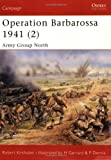 img - for Operation Barbarossa 1941 (2): Army Group North (Campaign) (v. 2) book / textbook / text book