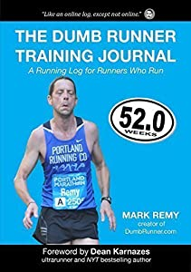 The Dumb Runner Training Journal