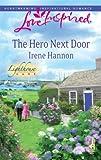 The Hero Next Door, Irene Hannon, 037387541X