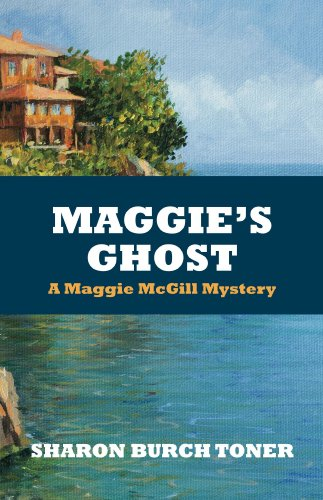 Maggie's Ghost: A Maggie McGill Mystery (Maggie McGill Mysteries Book 6)