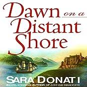 Dawn on a Distant Shore   Sara Donati