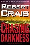 Chasing Darkness: An Elvis Cole Novel (Elvis Cole Novels)