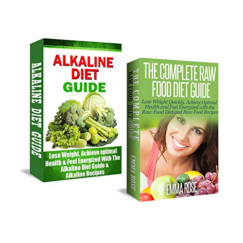51xucYnf3FL - Alkaline Diet & Raw Food Diet Box Set: Lose Weight Quickly, Achieve Optimal Health, and Feel Energized (anti inflammatory diet, anti aging diet, raw food, ... diet, wheat belly diet, weight loss tips)