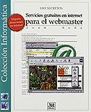 img - for Servicios Gratuitos En Internet Para El Webmaster (Spanish Edition) book / textbook / text book