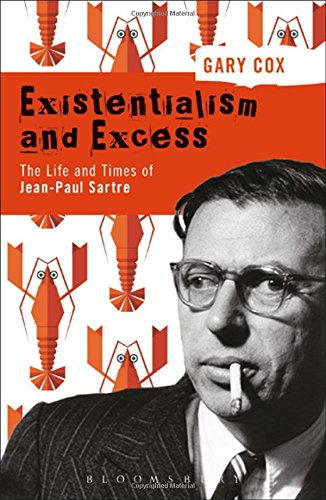 Image of Existentialism and Excess: The Life and Times of Jean-Paul Sartre