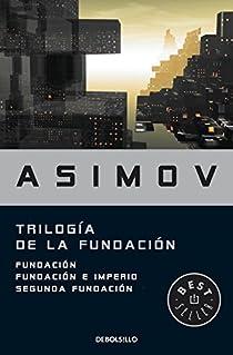 Trilogía de la Fundación par Isaac Asimov