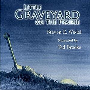 Little Graveyard on the Prairie Audiobook