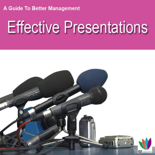 Effective Presentations: A Guide to Better Management
