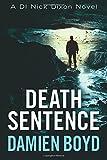 Death Sentence (The DI Nick Dixon Crime Series)