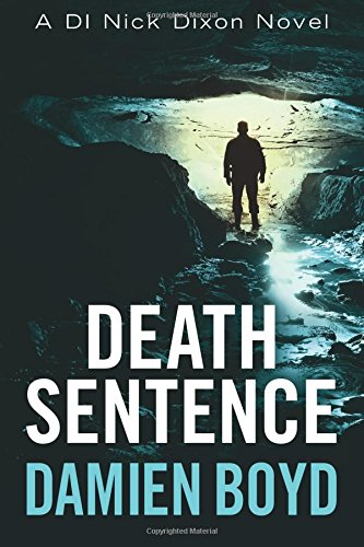 Death Sentence (DI Nick Dixon Crime Series)