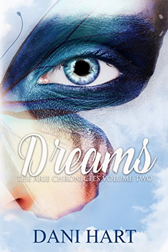 Dreams (The Arie Chronicles Book 2)