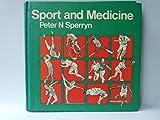 Sport and Medicine, Peter N. Sperryn, 0407002707