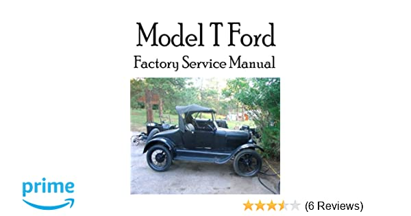 Model t ford factory service manual complete illustrated model t ford factory service manual complete illustrated instructions for all operations ford motor company david grant stewart sr 9781481054461 fandeluxe Choice Image