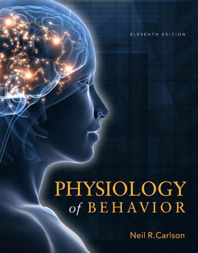 Physiology of Behavior (11th Edition) Pdf