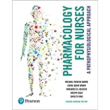 Pharmacology for Nurses: A Pathophysiological Approach, Second Canadian Edition Plus NEW MyLab Nursing with Pearson eText -- Access Card Package (2nd Edition)