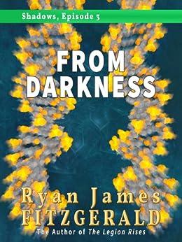 Shadows, Episode 3: From Darkness (English Edition) por [Fitzgerald, Ryan James]