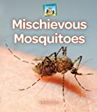 Mischievous Mosquitoes, Kelly Doudna, 161783193X