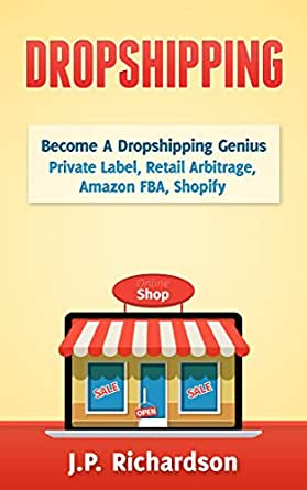 Amazon.com: Dropshipping: Become A Dropshipping Genius