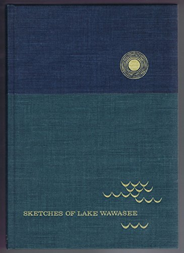 sketches-of-lake-wawasee-a-companion-volume-to-early-wawasee-days-by-eli-lilly