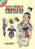 Native American Princess Sticker Paper Doll (Dover Little Activity Books Paper Dolls)