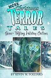 MORE Christmas Terror Tales: Spine-Tingling Holiday Chillers
