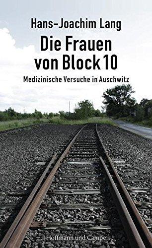 die-frauen-von-block-10-medizinische-versuche-in-auschwitz