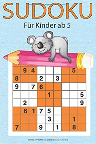 Sudoku Fur Kinder Ab 5 200 Einfache Zahlenratsel Auf Hochwertigem