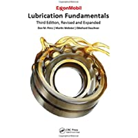 Lubrication Fundamentals, Revised and Expanded