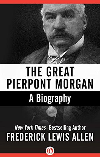 Download PDF The Great Pierpont Morgan - A Biography
