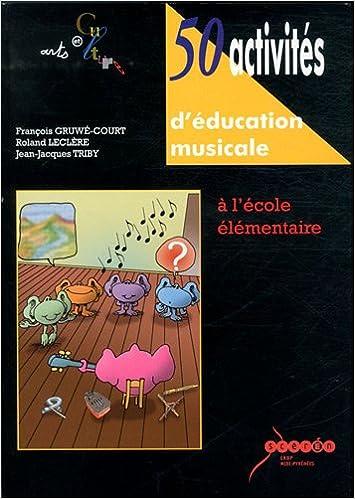 En ligne 50 Activités d'éducation musicale : A l'école élémentaire (2CD audio) epub, pdf