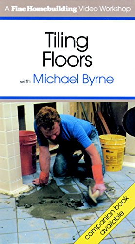 Tiling Floors with Michael Byrne (Fine Homebuilding Video Workshop)